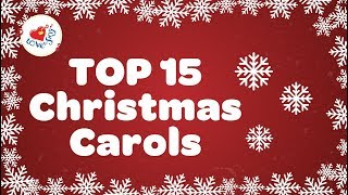 Top 15 Christmas Carols with Lyrics Playlist 2018