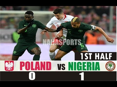 FIRST HALF: Poland vs Nigeria Intl. Friendly Match: (0 - 0), All Actions and Highlights