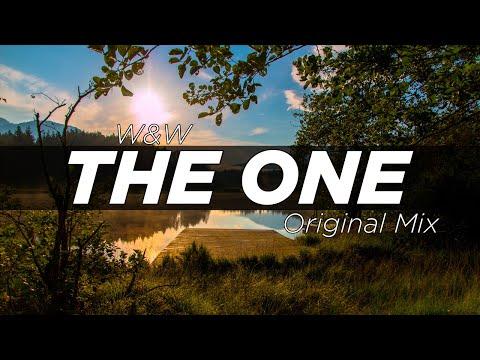 W&W - The One (Original Mix)