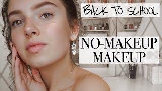 Gambar cover BACK TO SCHOOL || No-Makeup Makeup Look