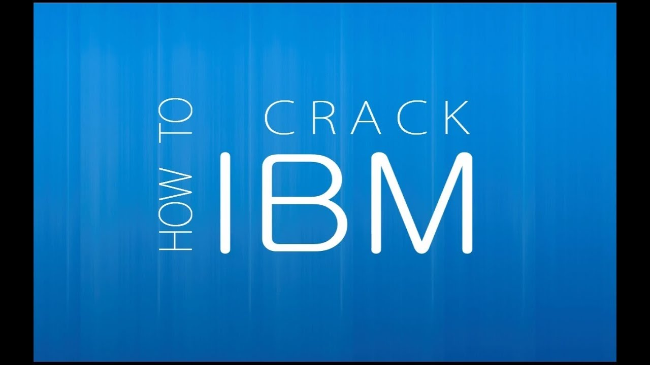 How to Crack IBM - Part 1 [ IBM Placement Drive Questions, Tips ...