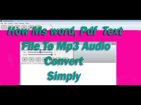 How To Ms word, Pdf  Text file  To Audio mp3 Convert 2017