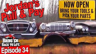 Jordan's Pull & Pay Salvage Yard   BRING 'EM BACK TO LIFE Ep 34 (FULL EPISODE)