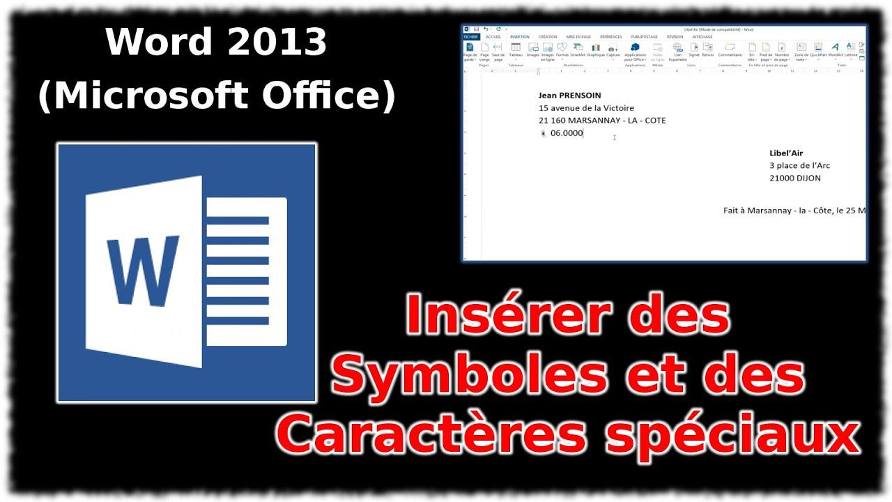 tuto ins u00e9rer des symboles et caract u00e8res sp u00e9ciaux  word 2013