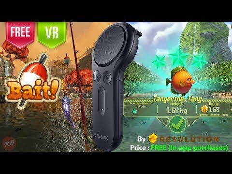 Bait Gear VR with Gear VR Controller support. Best Gear VR Fishing game. All free maps revealed