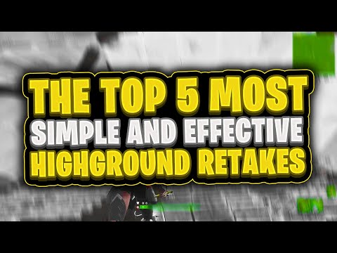 The 5 Most Simple and Effective Highground Retakes (Fortnite Battle Royale Building Tips and Tricks)