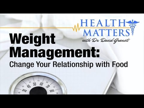 Change Your Relationship with Food: Novel Weight Management Practices Health Matters