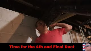 Time for the 4th and Final Duct