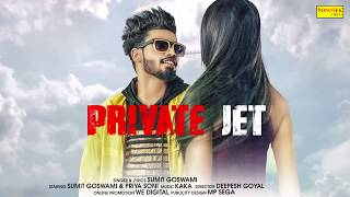 SUMIT GOSWAMI : Private Jet | Motion Poster | Latest Haryanvi Songs Haryanavi 2019 | sonotek
