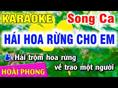 —Hái Hoa Rừng Cho Em —Song Ca Nhạc Sống Dể Hát | Hoài Phong Organ
