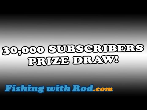 30,000 Subscribers Prize Draw | Fishing With Rod