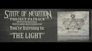 STATE OF NEGATION - The Light (SINGLE 2013)