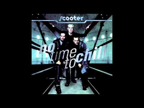 Scooter - No time to Chill - Don't Stop.