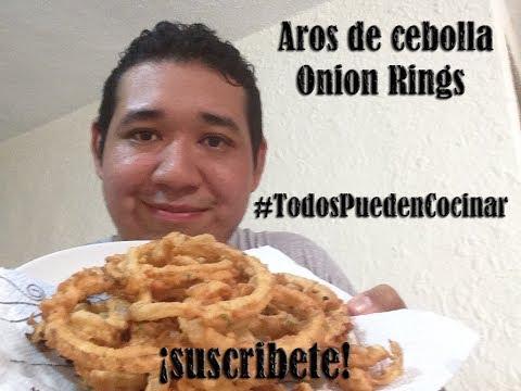 Aros de Cebolla Onion Rings  #TodosPuedenCocinar