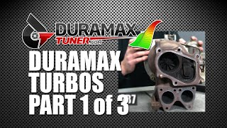 DURAMAX TURBOCHARGERS PART 1 OF 3