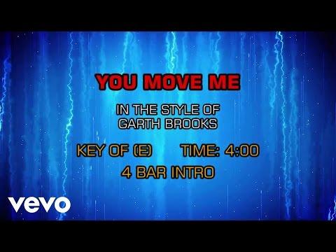Garth Brooks - You Move Me (Karaoke)