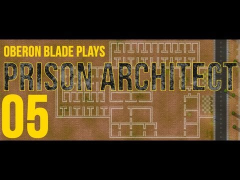 Prison Architect - 05 - Regime Change