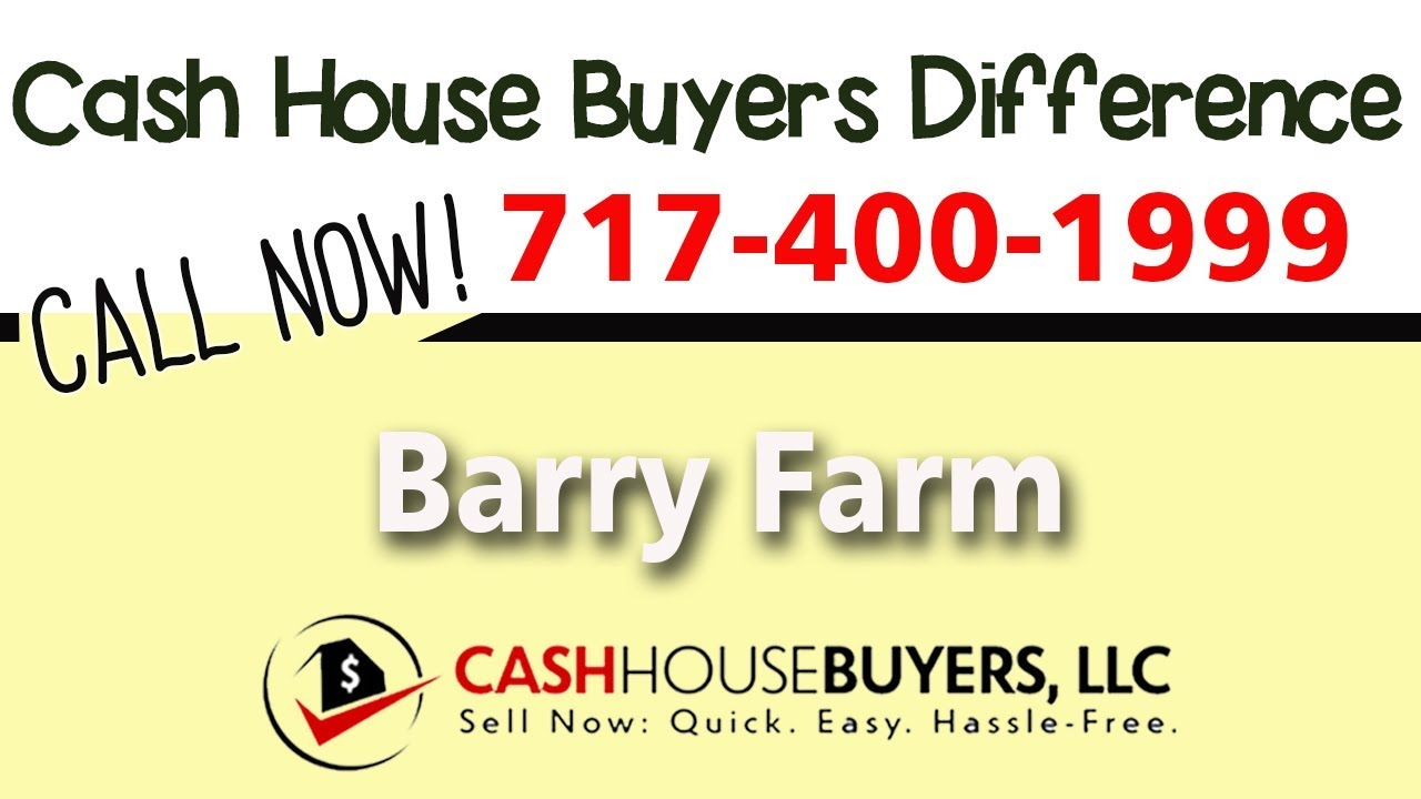 Cash House Buyers Difference in Barry Farm Washington DC | Call 7174001999 | We Buy Houses