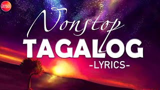 Nonstop Tagalog Love Songs OPM With Lyrics Of 80s 90s - Maganda OPM Tagalog Love Songs Lyrics Medley