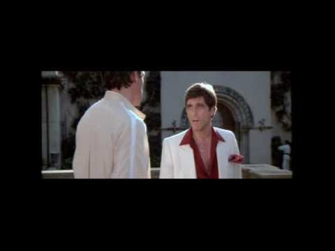 Scarface - Best and Honest Dialog Ever
