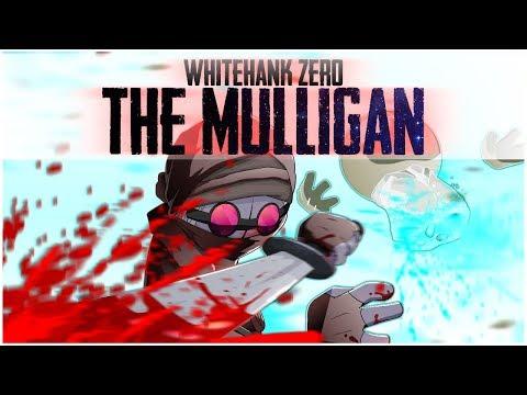 Madness Whitehank Zero: The Mulligan