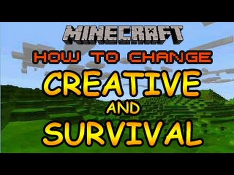 How To Change From Survival Mode To Creative Mode In Minecraft
