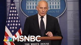 Why Chief of Staff John Kelly's Days In The White House Could Be Numbered | Morning Joe | MSNBC