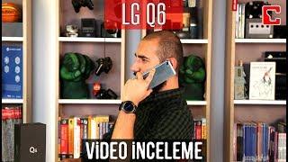 LG Q6 İncelemesi - Akıllı Telefon