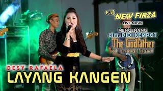 Download LAYANG KANGEN - DESY RAFAELA     LAGU PALING AMBYAR SOY