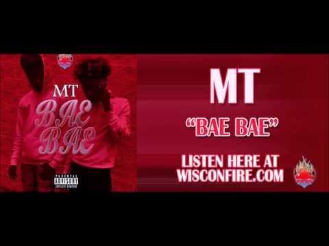 MT - BAE BAE