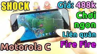 KHÔNG THỂ TIN NỔI điện thoại dưới 500k chơi mượt Liên Quân, Free Fire... (Motorola C)