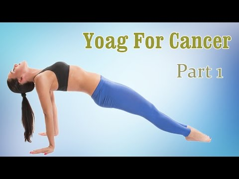 Yoga For Cancer | Healing Yoga | Therapy, Exercise, Workout | Part 1