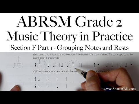 ABRSM Grade 2 Music Theory Section F Part 1 Grouping Notes and Rests with Sharon Bill
