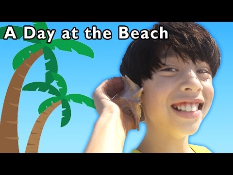 B Is for Beach | A Day at the Beach and More | Baby Songs from Mother Goose Club!