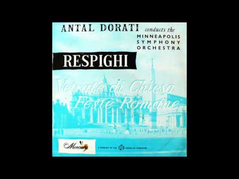 Antal Dorati - Respighi (Vetrate Di Chiesa)