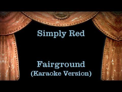 Simply Red - Fairground - Lyrics (Karaoke Version)