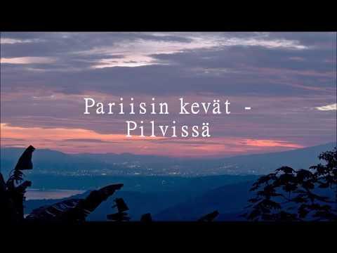 Pariisin kevät - Pilvissä lyrics