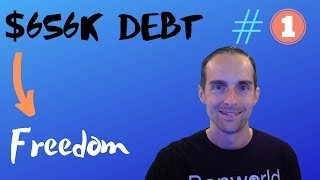 From $656K Debt to Financial Freedom — Episode #1