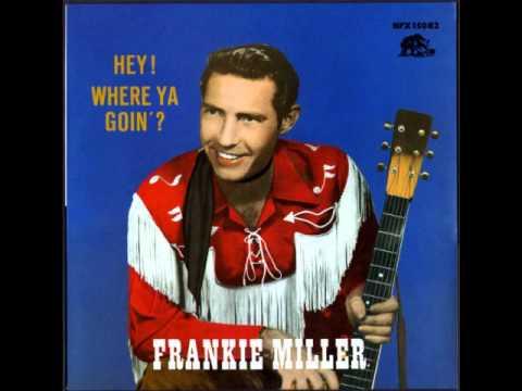 frankie-miller-paid-in-full-1955-hillbillyboogie1