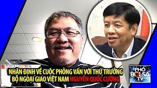 LS Trịnh Quốc Thiên bình luận cuộc phỏng vấn Thứ trưởng BNG Nguyễn Quốc Cường