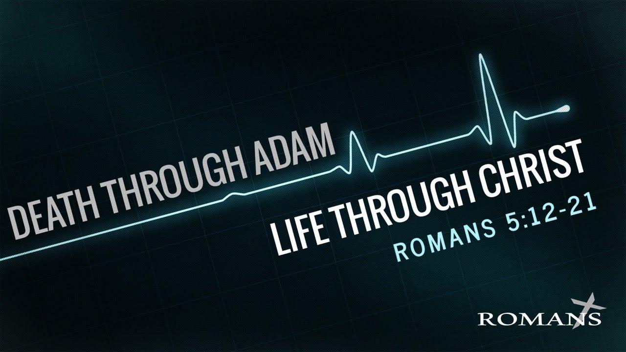 7/25/21 (10:30) - Life Through Christ