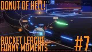 DONUT OF HELL! - Rocket League Funny Moment #7