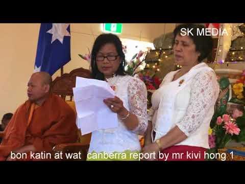 SK Media Report  bon katin At wat  Canberra By Mr Kivi Hong 1