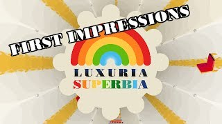 First Impressions: Luxuria Superbia