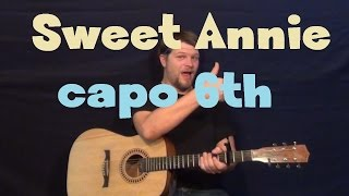 Sweet Annie (Zac Brown Band) Easy Strum Guitar Lesson How to Play Tutorial Capo 6th