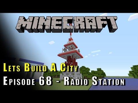 Minecraft :: Lets Build A City :: Radio Station P1 :: E68