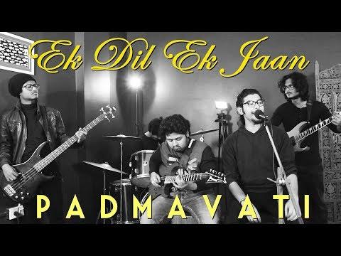 Ek Dil Ek Jaan - Anonymous ft.Pratik | Padmaavat | The Sound Studio (cover song)
