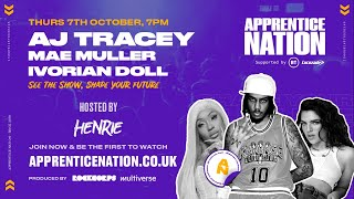 AJ Tracey, Mae Muller and Ivorian Doll - Apprentice Nation Autumn 2021 Gig hosted by Henrie Kwushue