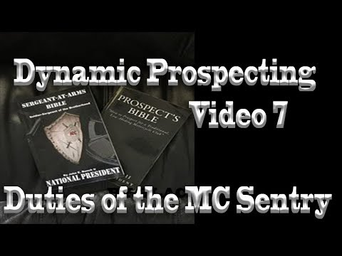 Dynamic Prospecting 7 Duties of the MC Sentry Duty