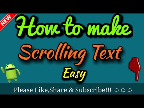 How to make scrolling text video on android